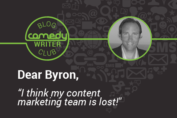 Dear Byron Content Marketing Team Lost